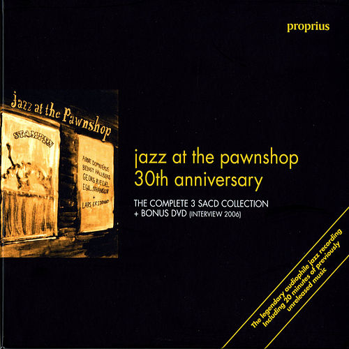 Jazz at the Pawnshop: 30th Anniversary by Arne Domnerus