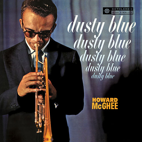Dusty Blue by Howard Mcghee