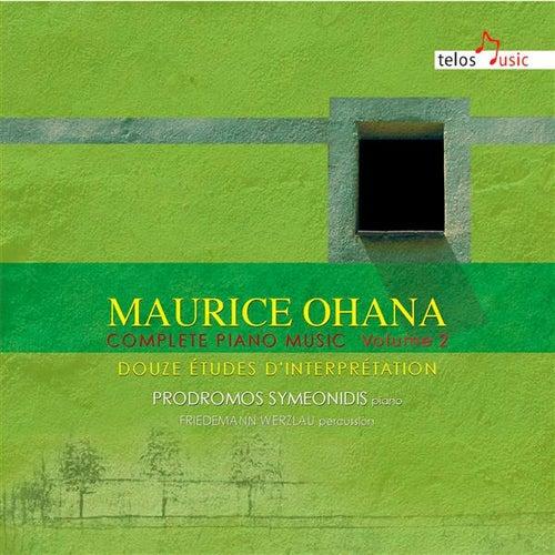 Ohana: Complete Piano Music, Vol. 2 von Prodromos Symeonidis