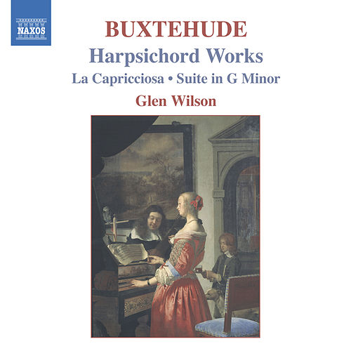 Buxtehude: Capricciosa (La) /  Suite in G Minor de Glen Wilson