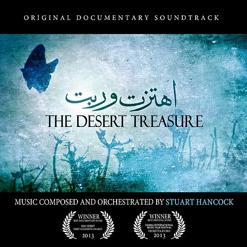 The Desert Treasure (Original Documentary Soundtrack) by Stuart Hancock