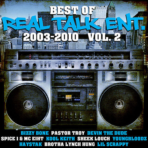 Best of Real Talk Ent.: 2003-2010 Vol. 2 de Various Artists