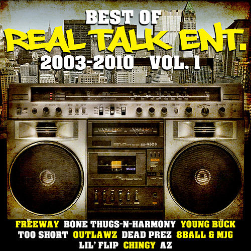 Best of Real Talk Ent.: 2003-2010 Vol. 1 de Various Artists