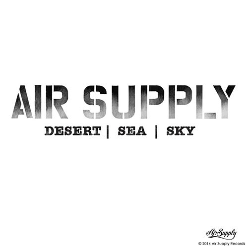 Desert / Sea / Sky de Air Supply