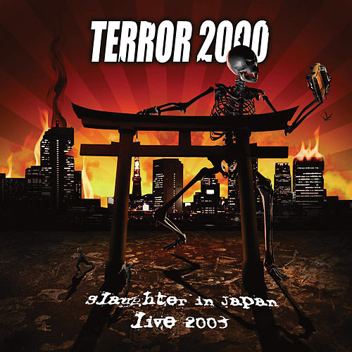 Slaughter in Japan (Live 2003) by Terror 2000