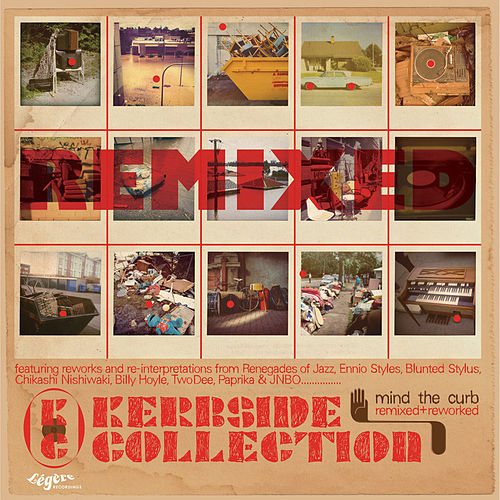 Mind the Curb (Remixed & Reworked) by Kerbside Collection