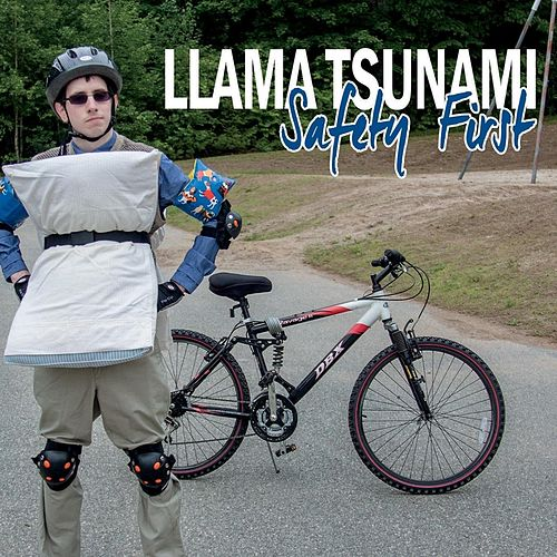 Safety First de Llama Tsunami