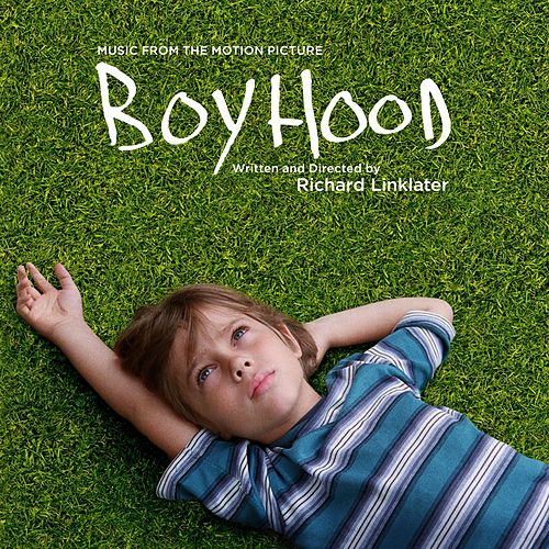 Boyhood: Music from the Motion Picture von Various Artists