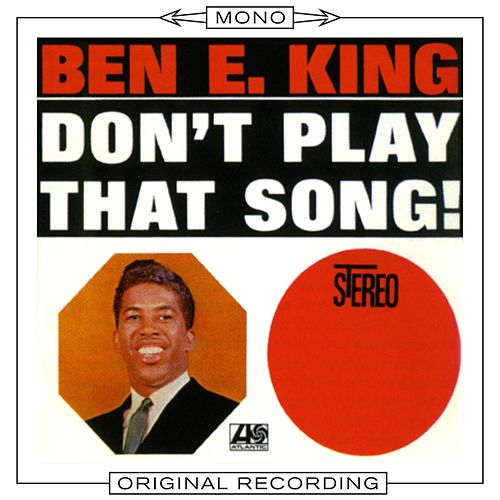 Don't Play That Song (Mono) de Ben E. King