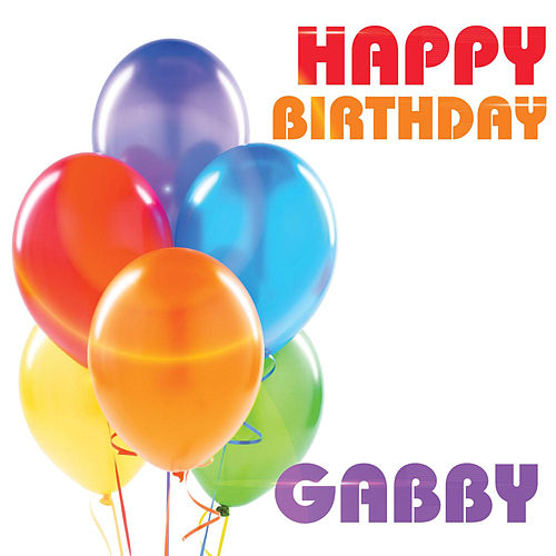 Happy Birthday Gabby By The Birthday Crew