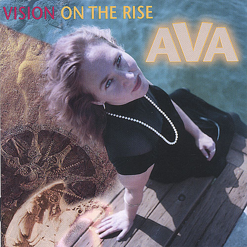 VISION ON THE RISE by AVA