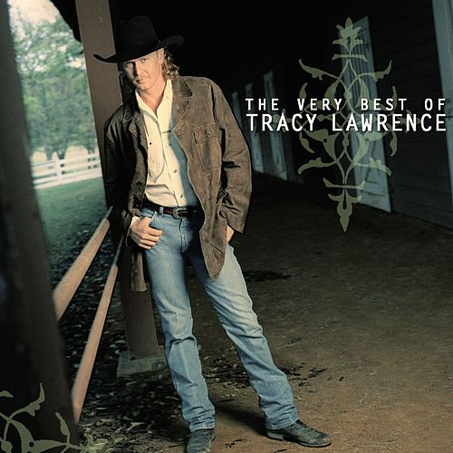 The Very Best of Tracy Lawrence de Tracy Lawrence