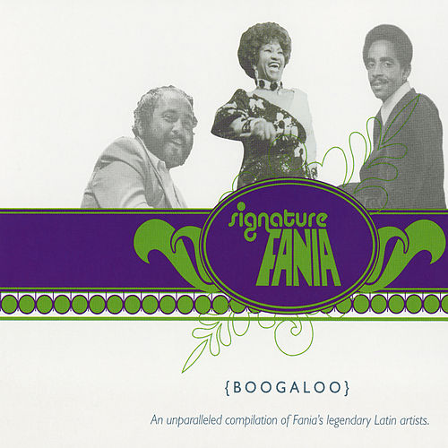 Fania Signature Vol. 3 - Boogaloo by Various Artists