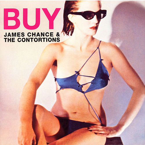 Buy von James Chance And The Contortions