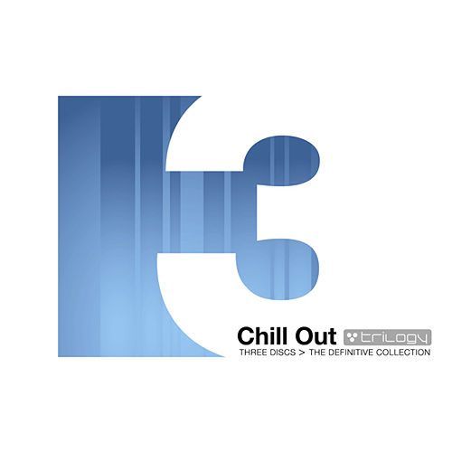 Chill out Trilogy: The Definitive Collection fra Various Artists