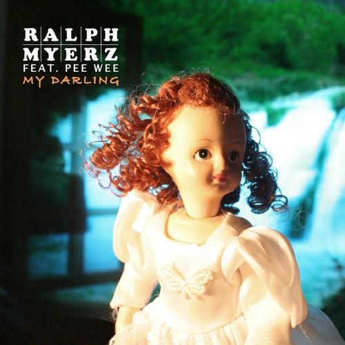 My Darling Ep by Ralph Myerz
