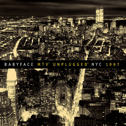 MTV Unplugged NYC 1997 de Babyface
