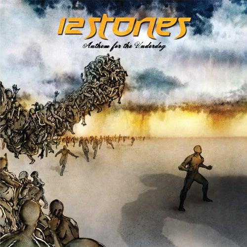 Anthem For The Underdog von 12 Stones