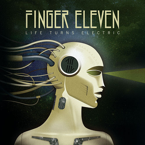 Life Turns Electric de Finger Eleven