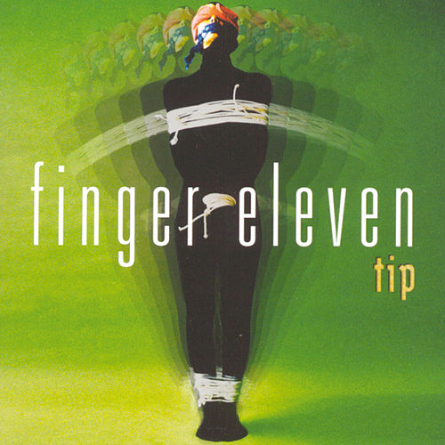 Tip by Finger Eleven