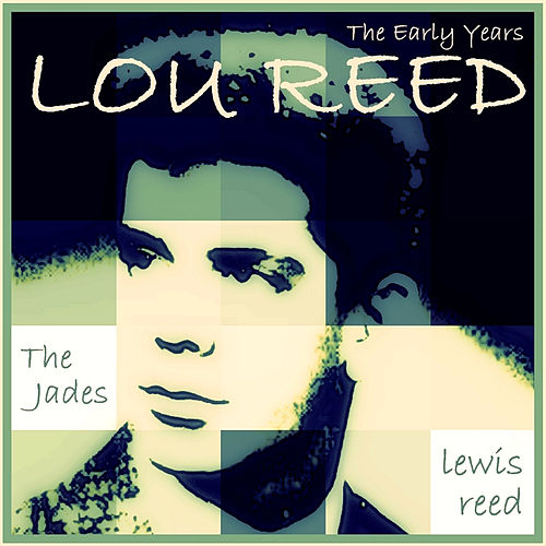 Lou Reed: The Early Years de Various Artists