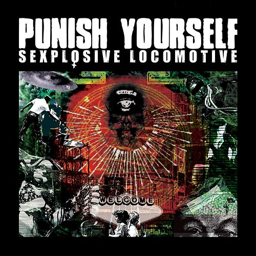 Sexplosive Locomotive by Punish Yourself