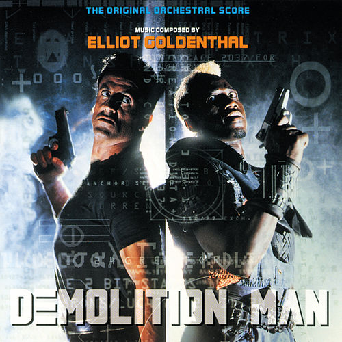 Demolition Man by Elliot Goldenthal