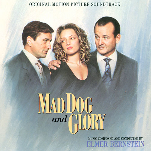 Mad Dog And Glory von Various Artists