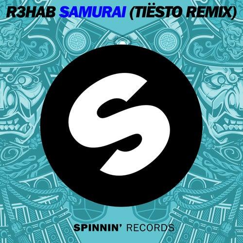 Samurai (Tiësto Remix) von R3HAB
