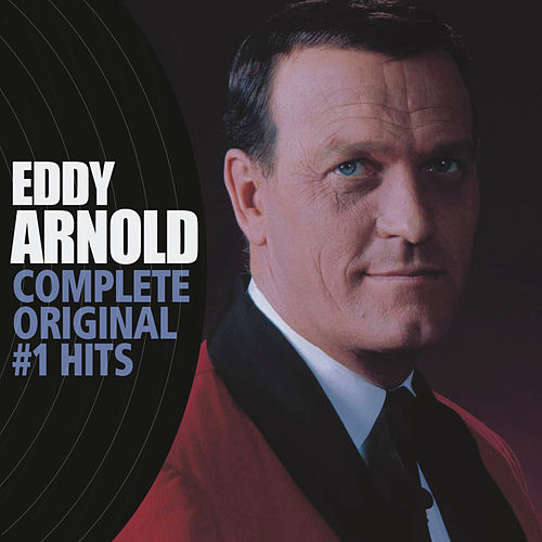 Complete Original #1 Hits by Eddy Arnold