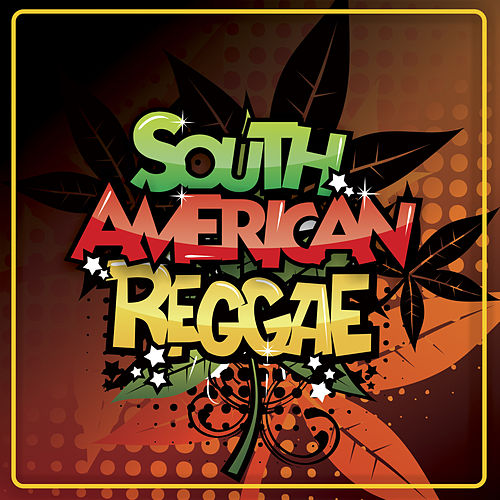 South American Reggae by Various Artists