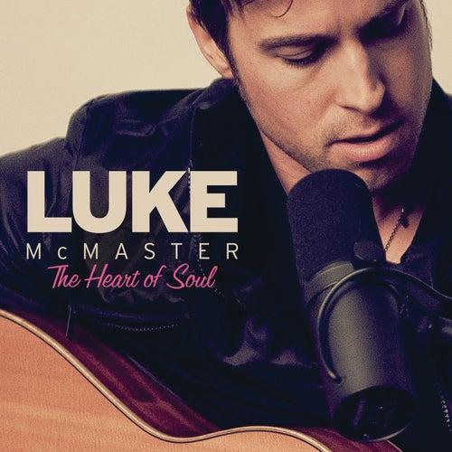 The Heart Of Soul von Luke McMaster