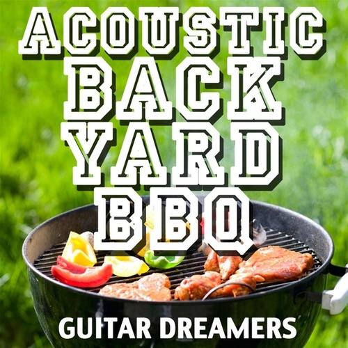 Acoustic Backyard BBQ de Guitar Tribute Players