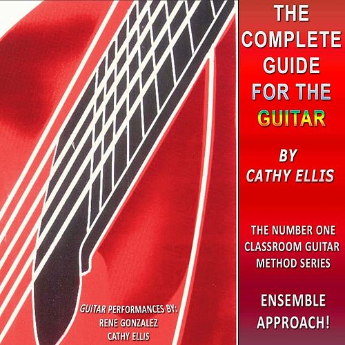 The Complete Guide for the Guitar de Rene Gonzalez