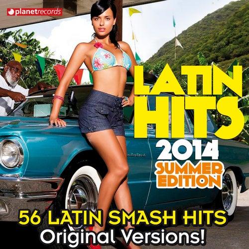 Latin Hits 2014 Summer Edition: 56 Latin Smash Hits (Salsa, Bachata, Dembow, Merengue, Reggaeton, Urbano, Timba, Cubaton, Kuduro, Latin Fitness) de Various Artists