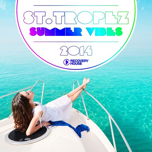 St. Tropez Summer Vibes 2014 de Various Artists