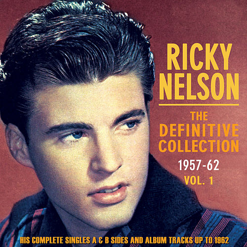 The Definitive Collection 1957-62, Vol. 1 von Rick Nelson