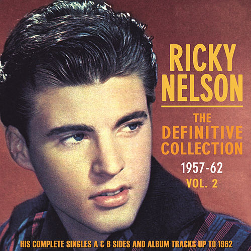 The Definitive Collection 1957-62, Vol. 2 by Rick Nelson