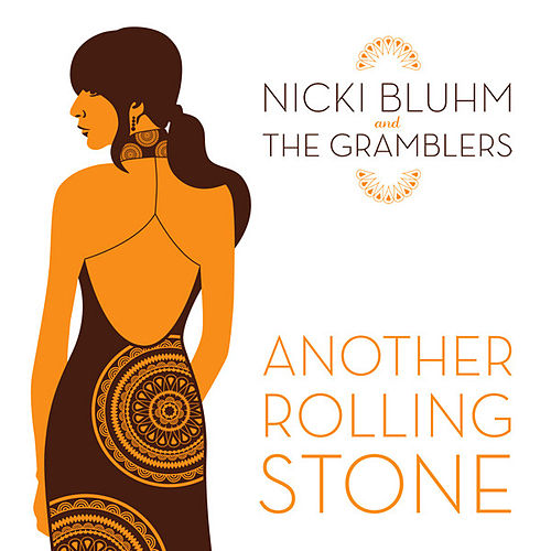 Another Rolling Stone de Nicki Bluhm