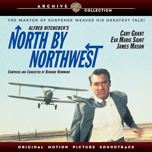 North By Northwest: Original Motion Picture Soundtrack by Bernard Herrmann