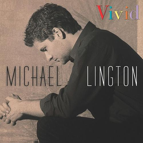 Vivid by Michael Lington