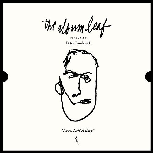 Never Held a Baby (feat. Peter Broderick) by The Album Leaf