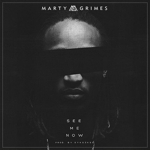 See Me Now by Marty Grimes