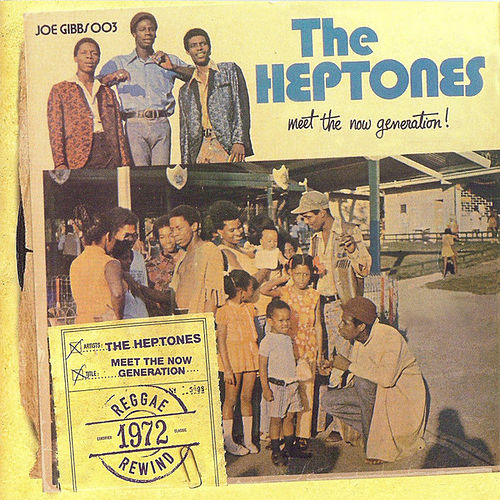 Meet the Now Generation de The Heptones