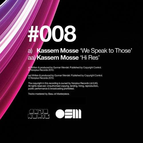 We Speak to Those / Hi Res de Kassem Mosse