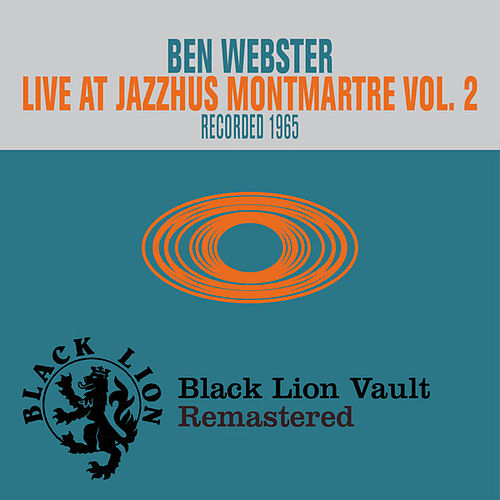 Live at Jazzhus Montmartre, Vol. 2 by Ben Webster