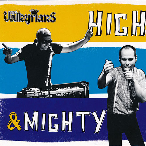 High & Mighty de The Valkyrians