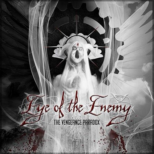 The Vengeance Paradox by Eye of the Enemy