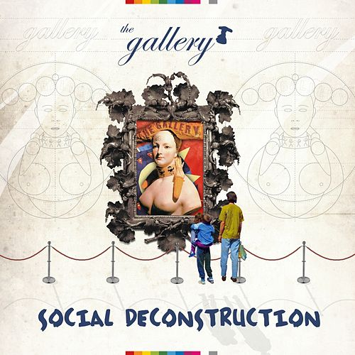The Gallery - Social Deconstruction - EP by Various Artists