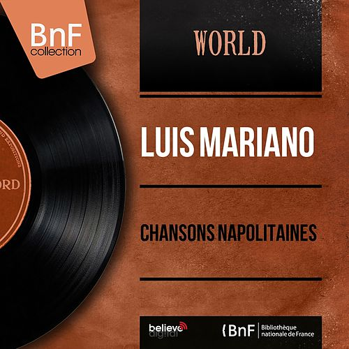 Chansons napolitaines (Stereo Version) by Luis Mariano